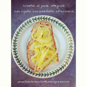 crostini_cipolle_e_arancia_balenavolante